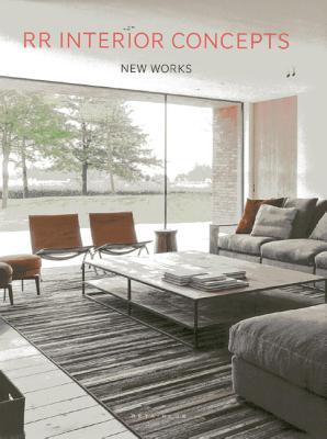 RR Interior Concepts: New Works - Pauwels, Wim