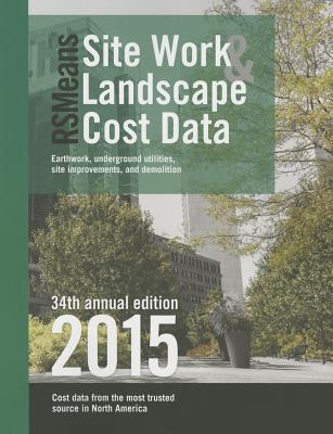 Rsmeans Sitework & Landscape Cost Data - Fortier, Bob (Editor)
