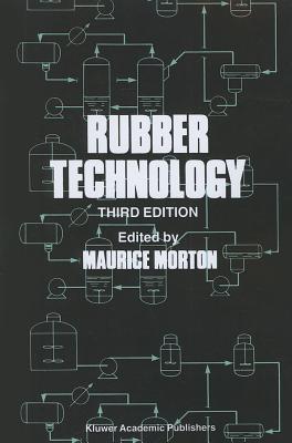 Rubber Technology - Morton, Maurice (Editor)