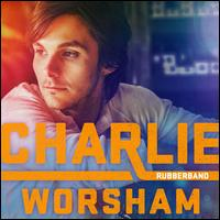 Rubberband - Charlie Worsham