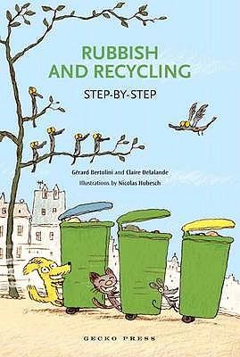 Rubbish and Recycling - Bertolini, Gerard, and Delalande, Claire