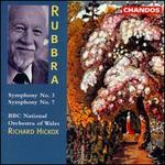 Rubbra: Symphonies No. 3 & 7