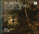 Rubens and the Music of His Time