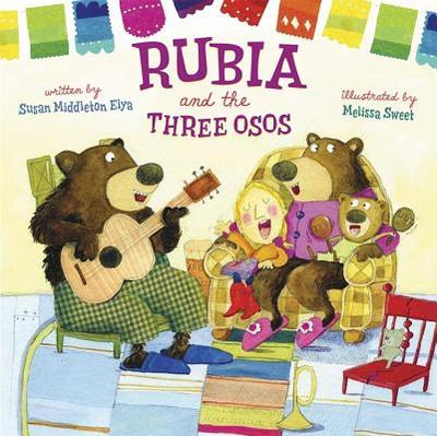 Rubia and the Three Osos - Elya, Susan Middleton
