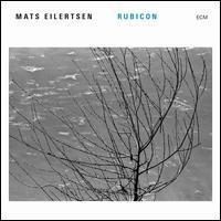 Rubicon - Mats Eilertsen