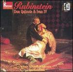 Rubinstein: Don Quixote; Ivan IV