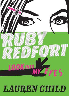 Ruby Redfort Look Into My Eyes -
