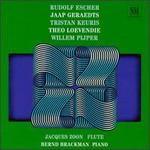 Rudolf Escher, Jaap Geraedts, Tristan Keuris, Theo Loevendie, Willem Pijper: Music for Flute and Piano
