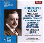 Rudolf Ganz am Klavier und als Dirigent