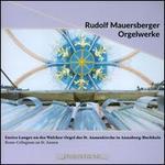 Rudolf Mauersberger: Orgelwerke