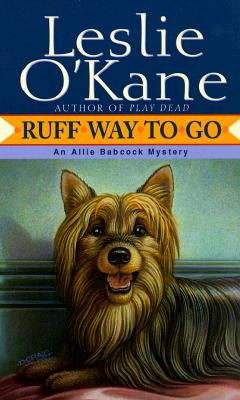 Ruff Way to Go - O'Kane, Leslie