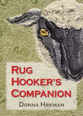 Rug Hooker's Companion - Hrkman, Donna