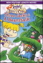 Rugrats: Tales From the Crib - Three Jacks and a Beanstalk