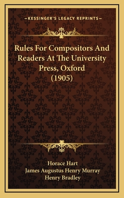 Rules for Compositors and Readers at the University Press, Oxford - Hart, Horace