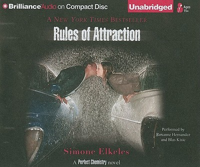 Rules of Attraction - Elkeles, Simone, and Hernandez, Roxanne (Performed by), and Kisic, Blas (Performed by)