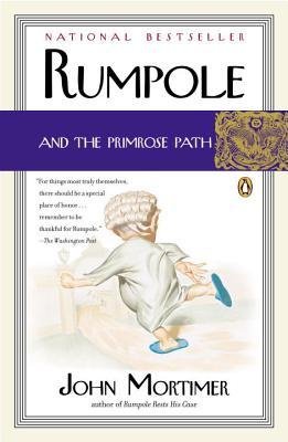Rumpole and the Primrose Path - Mortimer, John
