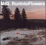 Run Into Flowers
