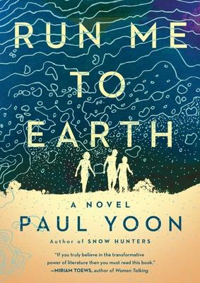 Run Me to Earth - Yoon, Paul