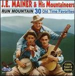Run Mountain: 30 Old Time Favorites