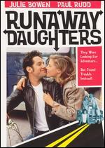 Runaway Daughters - Joe Dante