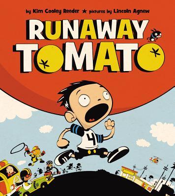 Runaway Tomato - Reeder, Kim Cooley