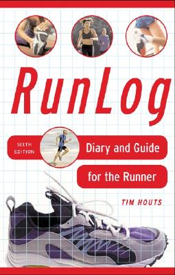 RunLog: Diary and Guide for the Runner - Houts, Tim
