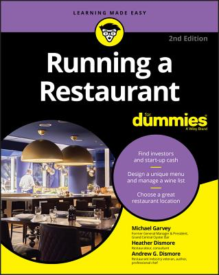 Running a Restaurant For Dummies - Garvey, Michael, and Dismore, Andrew G., and Dismore, Heather