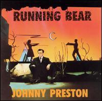 Running Bear [Bear Family] - Johnny Preston