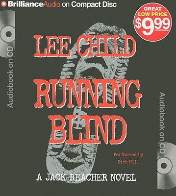 Running Blind - Child, Lee, and Hill, Dick (Read by)