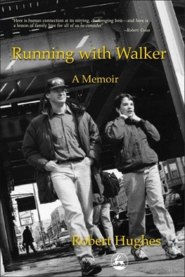 Running with Walker: A Memoir - Hughes, Robert