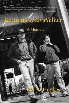 Running with Walker: A Memoir - Hughes, Robert