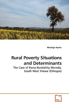 Rural Poverty Situations and Determinants - Ayehu, Metalign