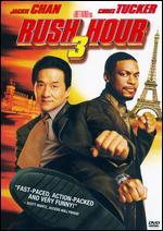 Rush Hour 3 - Brett Ratner