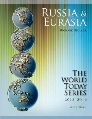 Russia and Eurasia 2015-2016 - Bidlack, Richard