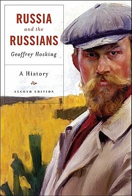 Russia and the Russians: A History - Hosking, Geoffrey