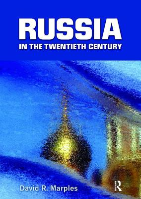 Russia in the Twentieth Century: The quest for stability - Marples, David R.