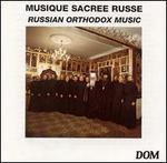 Russian Orthodox Music: Musique Sacree Russe