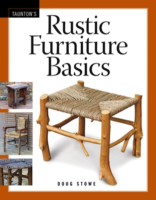 Rustic Furniture Basics - Stowe, Doug
