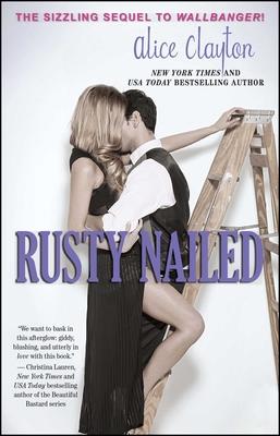 Rusty Nailed - Clayton, Alice