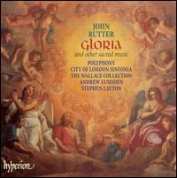 Rutter: Gloria, and other sacred music - Andrew Lumsden (organ); Wallace Collection; Polyphony (choir, chorus); Stephen Layton (conductor)