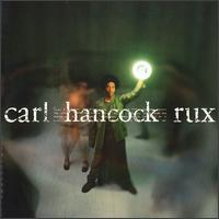 Rux Revue - Carl Hancock Rux