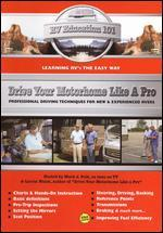 RV Education 101: Drive Your Motorhome Like a Pro