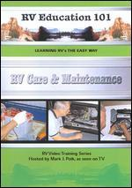 RV Education 101: RV Care & Maintenance
