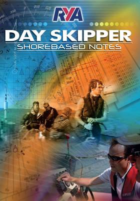 RYA Day Skipper Shorebased Notes - Royal Yachting Association