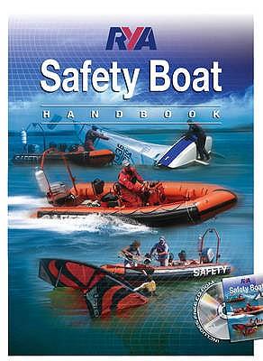RYA Safety Boat Handbook - Royal Yachting Association