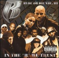"Ryde or Die, Vol. 3: In the ""R"" We Trust - Various Artists"