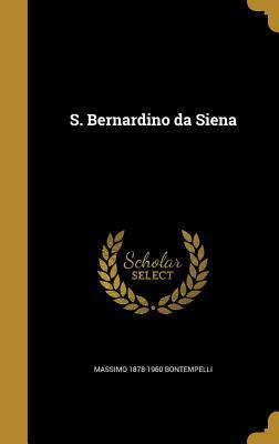 S. Bernardino Da Siena - Bontempelli, Massimo 1878-1960