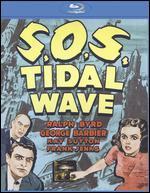 S.O.S. Tidal Wave [Blu-ray]