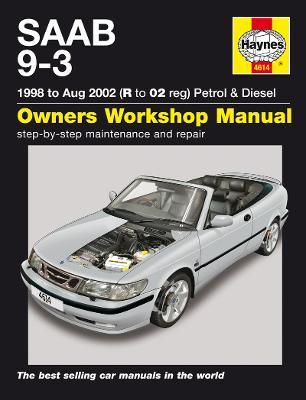 Saab 9-3 Petrol and Diesel Service and Repair Manual -