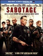 Sabotage [2 Discs] [Includes Digital Copy] [UltraViolet] [Blu-ray/DVD] - David Ayer